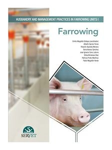 Husbandry and management practices in farrowing units I. Farrowing