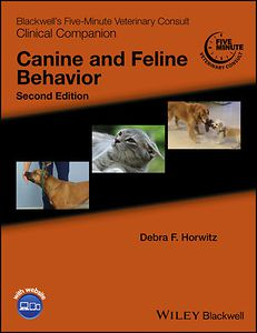 Blackwell's Five-Minute Veterinary Consult Clinical Companion: Canine and Feline Behavior, 2nd Edition