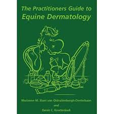 The Practioners Guide to Equine Dermatology