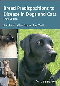 Breed Predispositions to Disease in Dogs and Cats, 3rd edition