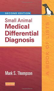 Small Animal Medical Differential Diagnosis, 2nd Edition