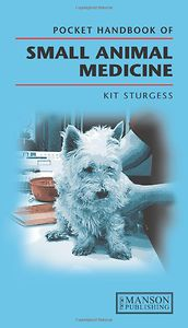 Pocket Handbook of Small Animal Medicine