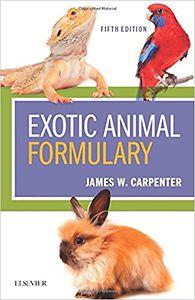 Exotic animal formulary 5th edition