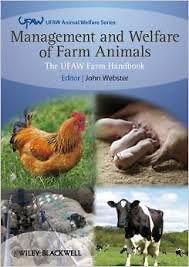 Management and Welfare of Farm Animals: The UFAW Farm Handbook, 5th Edition