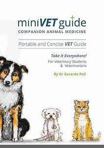 MiniVet Guide to Companion Animal Medicine