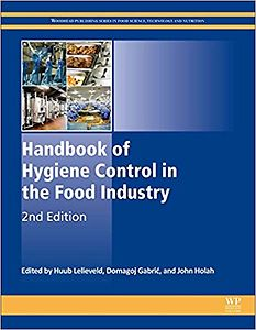 Handbook of Hygiene Control in the Food Industry, Second Edition