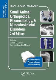 Small Animal Orthopedics, Rheumatology and Musculoskeletal Disorders, 2nd Edition: Self-Assessment Color Review