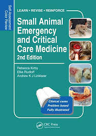 Self-Assessment Colour Review: Small Animal Emergency and Critical Care Medicine 2nd edition