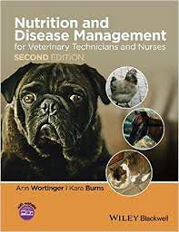 Nutrition and Disease Management for Veterinary Technicians and Nurses, 2nd Edition