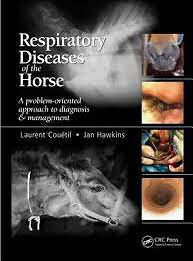 Respiratory Diseases of the Horse: A Problem-oriented Approach to Diagnosis and Management [Hardcover]