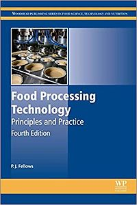 Food Processing Technology: Principles and Practice, Fourth Edition