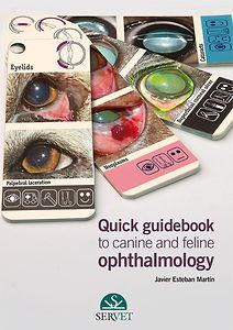 Quick guidebook to canine and feline ophthalmology