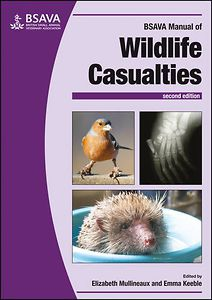 BSAVA Manual of Wildlife Casualties, 2nd edition