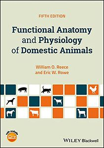 Functional Anatomy and Physiology of Domestic Animals, 5th ed.