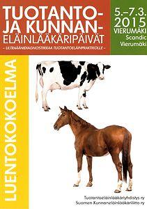 Tuotanto- ja kunnaneläinlääkäripäivät 2015 luentokokoelma