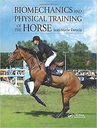 Biomechanics and Physical Training of the Horse