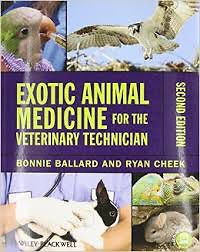 Exotic Animal Medicine for Veterinary Technicians, 2nd Edition,