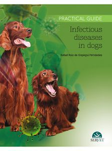 Infectious diseases in dogs, Practical Guide
