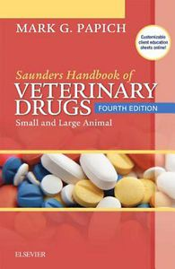 Saunders Handbook of Veterinary Drugs, 4th Edition
