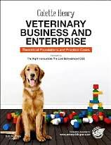 Veterinary Business and Enterprise - Theoretical Foundations and Practical Cases
