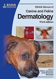 BSAVA Manual of canine and feline dermatology, third edition
