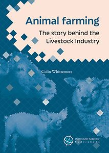 Animal farming The story behind the livestock industry