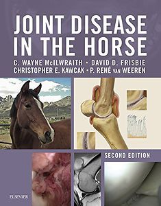 Joint Disease in the Horse 2nd edition