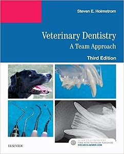 Veterinary Dentistry: A Team Approach,Third Edition