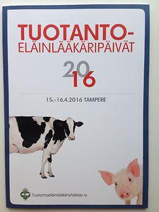 Tuotantoeläinlääkäripäivät 2016 luentokokoelma