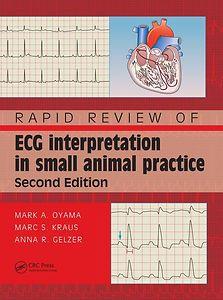 Rapid Review of ECG Interpretation in Small Animal Practice, Second Edition