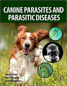 Canine Parasites and Parasitic Diseases 1st Edition