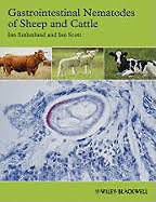 Gastrointestinal Nematodes of Sheep and Cattle: Biology and Control