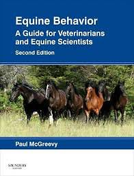 Equine Behavior, 2nd Edition A Guide for Veterinarians and Equine Scientists