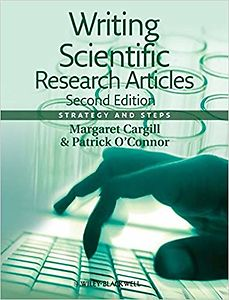 Writing Scientific Research Articles: Strategy and Steps, 2nd Edition