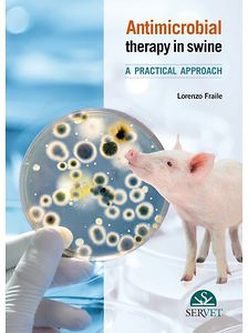 Antimicrobial Therapy in swine - Practical approach