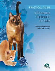 Infectious diseases in cats: practical guide