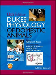 Dukes' Physiology Domestic Animals, 13th ed