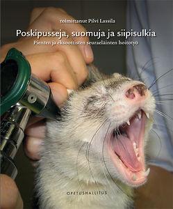 Poskipusseja, suomuja ja siipisulkia - Pienten ja eksoottisten seuraeläinten hoitotyö