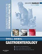 Saunders Solutions in Veterinary Practice: Small Animal Gastroenterology