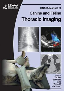 Manual of Canine and Feline Thoracic Imaging, BSAVA