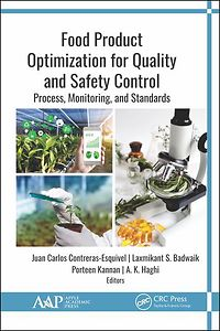 Food Product Optimization for Quality and Safety Control Process, Monitoring, and Standards