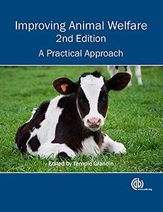 Improving Animal Welfare: A Practical Approach, 2nd edition