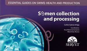 Essential guides on swine health and production: Semen collection and processing