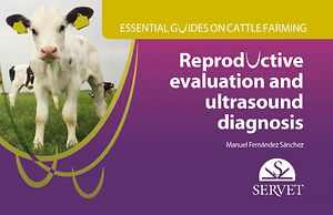 Essential guides on cattle farming. Reproductive evaluation and ultrasound diagnosis