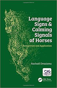 Language signs & calming signals of horses: Recognition and Application